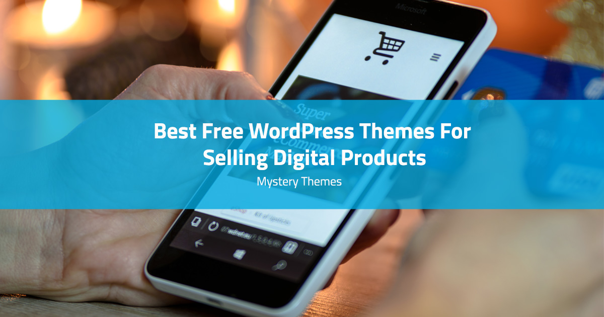 WordPress themes for selling digital products