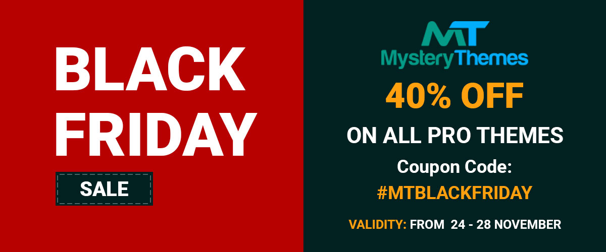 Mystery Themes Black Friday Offer 2017 - 40% Off