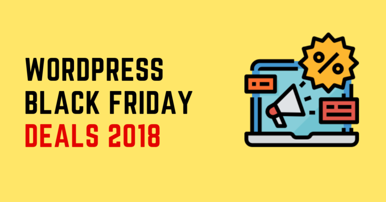 Best WordPress Deals for Black Friday and Cyber Monday 2018