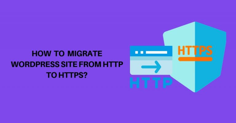 How-to-Migrate-WordPress-Site-from-HTTP-to-HTTPs