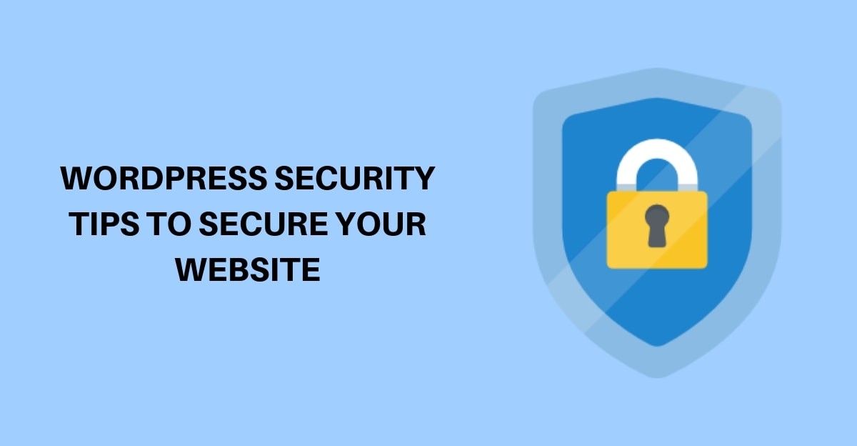 WordPress security Tips to secure your website