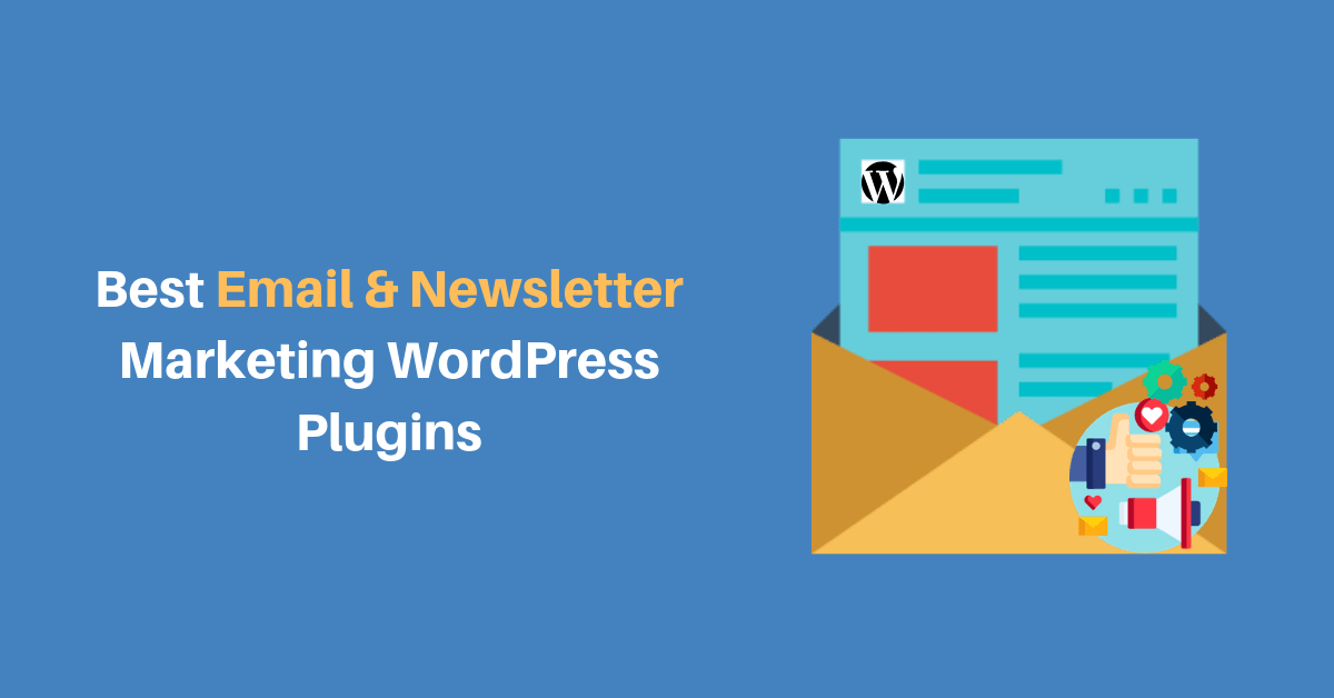 Best Email & Newsletter Marketing WordPress Plugins