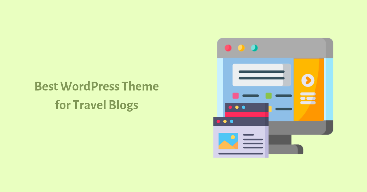 Best blog WordPress theme for travel blogs