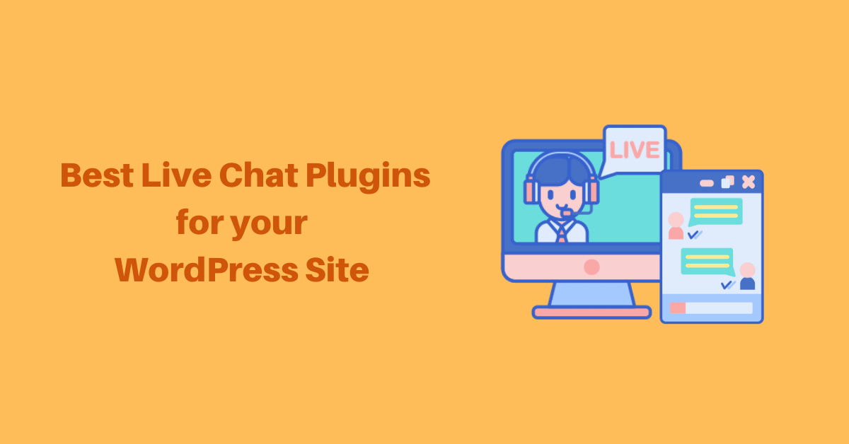 Best WordPress Live Chat Plugins for your Site