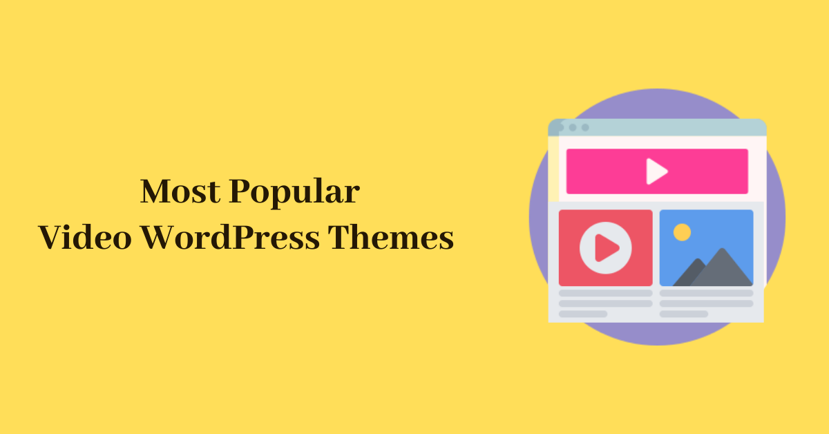 Most Popular Video WordPress Themes