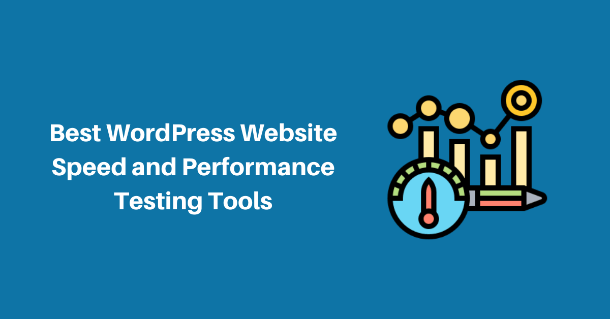 best-wordpress-website-speed-and-performance-testing-tools