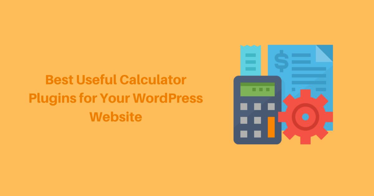Best-Useful-WordPress-Calculator-Plugins-for-Your-Website