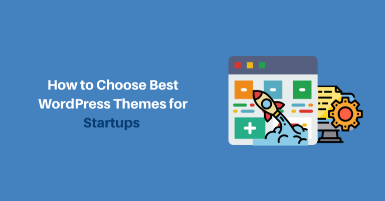 How-to-Choose-Best-WordPress-Themes-for-Startups
