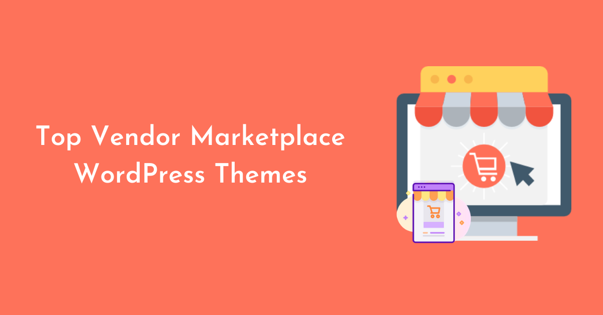Top Vendor Marketplace WordPress Themes
